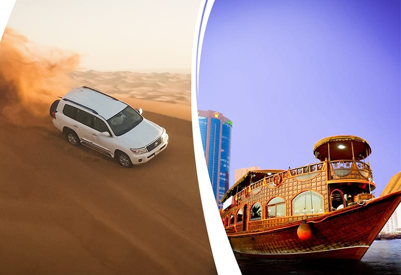 Desert Safari + Dhow Cruise Dinner